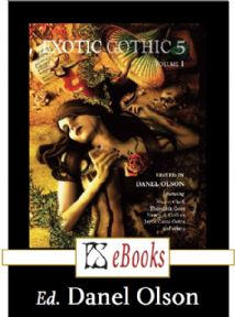 Exotic Gothic 5 Volume 1  [eBook] edited by Danel Olson